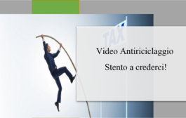 Video Antiriciclaggio Stento a crederci!