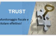 Trust: Monitoraggio fiscale e titolare effettivo!