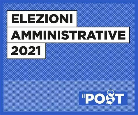 Elezioni amministrative 2021: Analisi del voto!